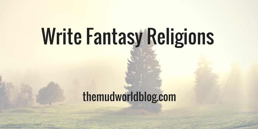 Writing Fantasy Religions