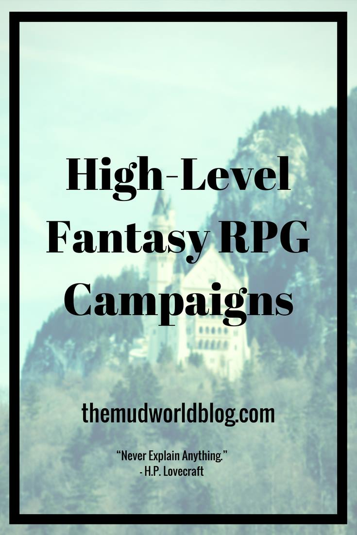 How to run High-Level Fantasy RPG Campaigns