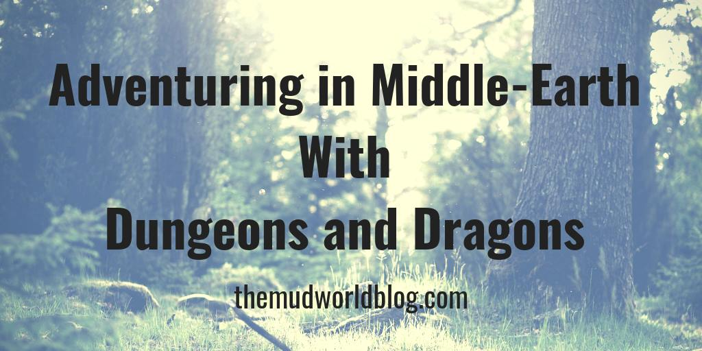 Adventuring in Middle-Earth With Dungeons and Dragons