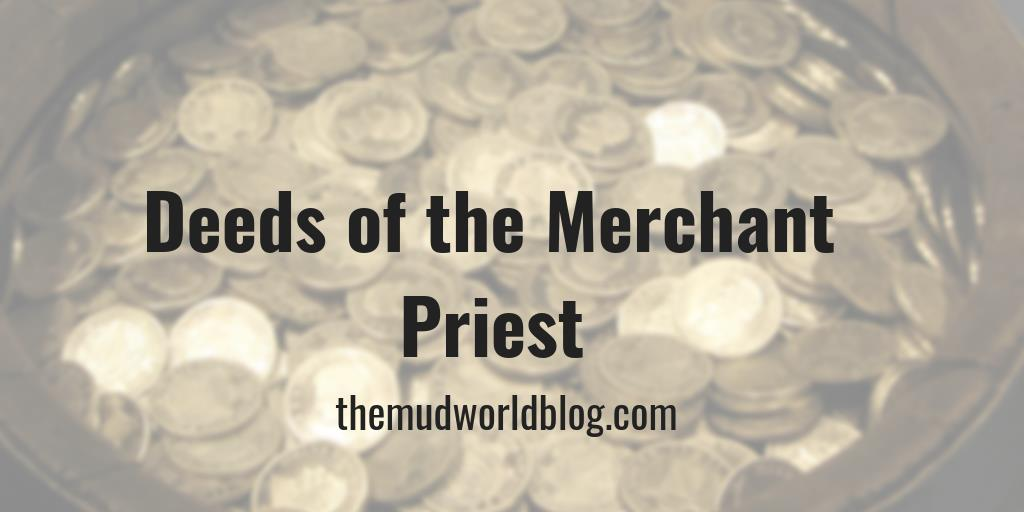 The Deeds of the Merchant Priest