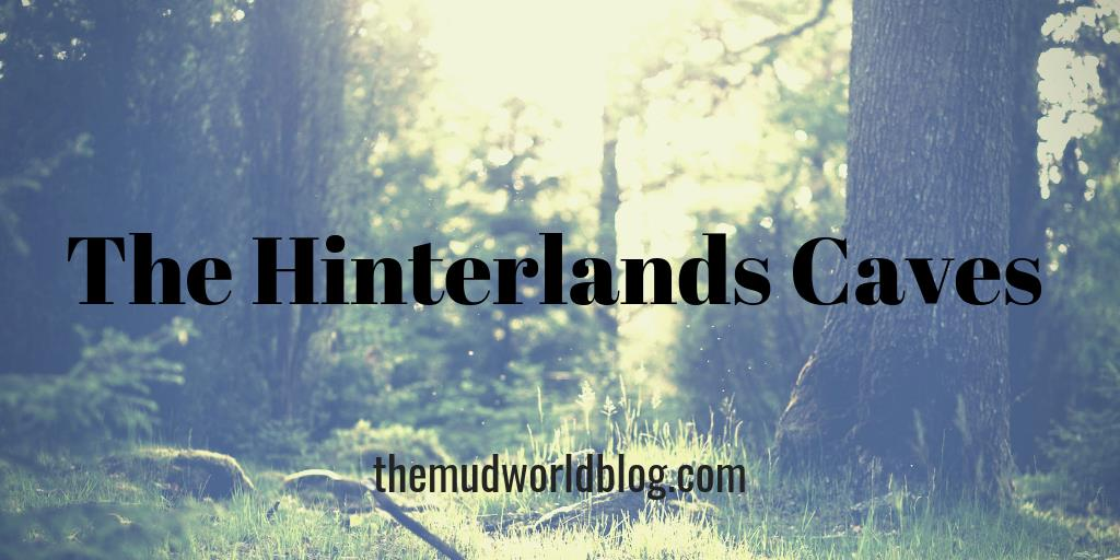 The Hinterlands Caves