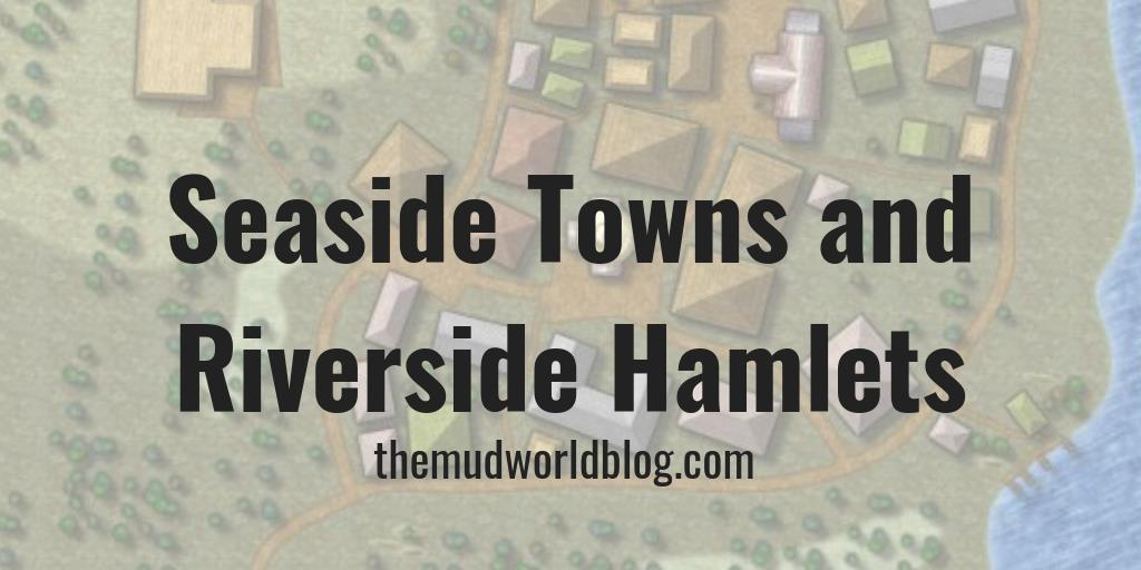 Seaside Town and Riverside Hamlet Maps With Campaign Cartographer