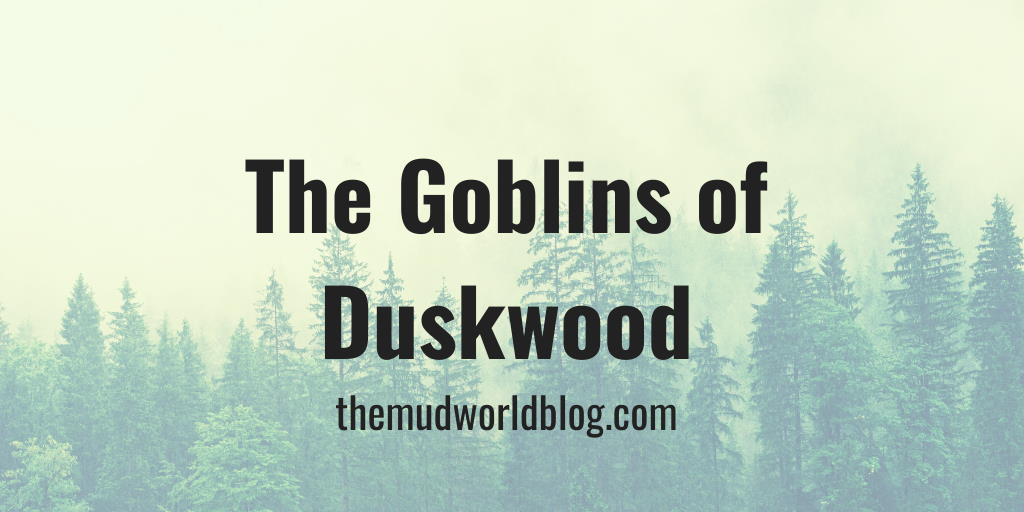 The Goblins of Duskwood DMsGuild Adventure