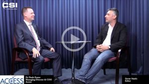 Dr Neale Foster, Managing Director and COO of ACCESS Europe, interviewed by CSI Magazine Editor Goran Nastic