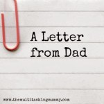 A Letter from Dad #MummyMondays