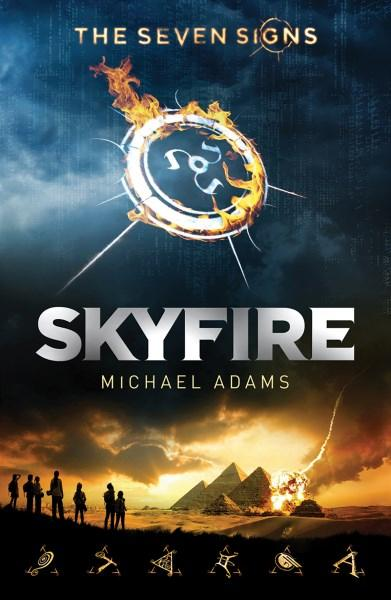the Seven signs: skyfire