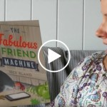 Eva Reads The Fabulous Friend Machine by Nick Bland