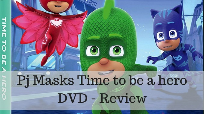 PJ Masks Time to be a Hero DVD Review and Giveaway