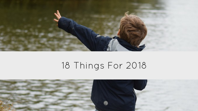18 Things for 2018