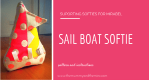 Sail Boat Softie - FREE pattern and instructions - from the Mummy and the Minx