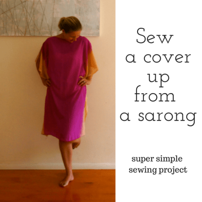 Make a cover up from a sarong. Easy Sewing project. Tutorial on blog.