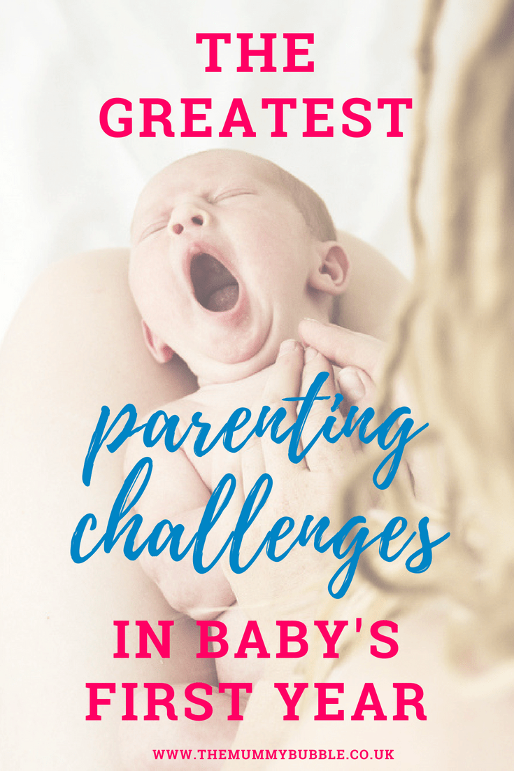 The biggest parenting challenges in baby's first year