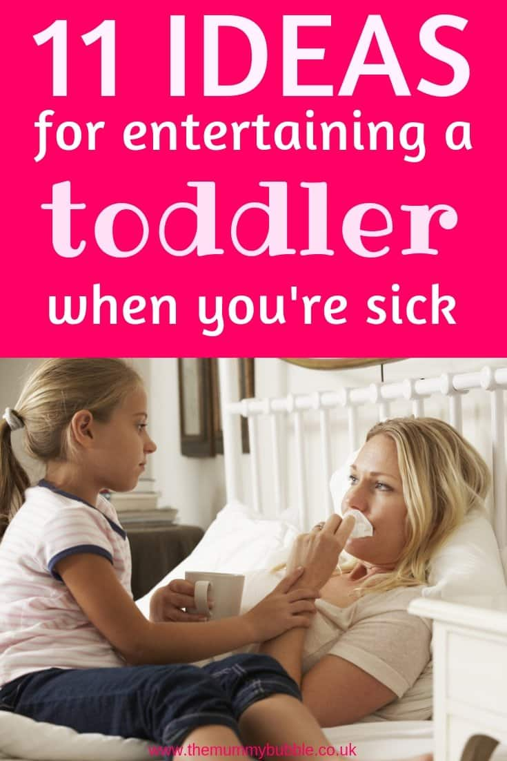 11 ways to entertain your toddler when you are sick