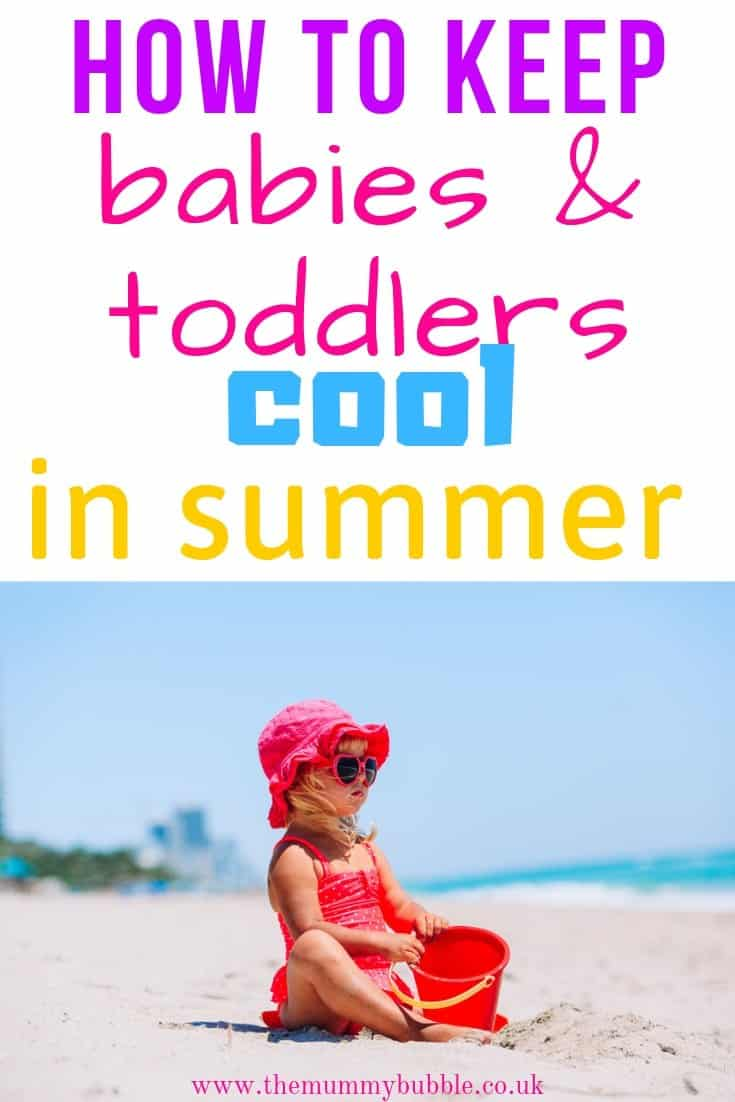 Keeping babies and toddlers cool in summer