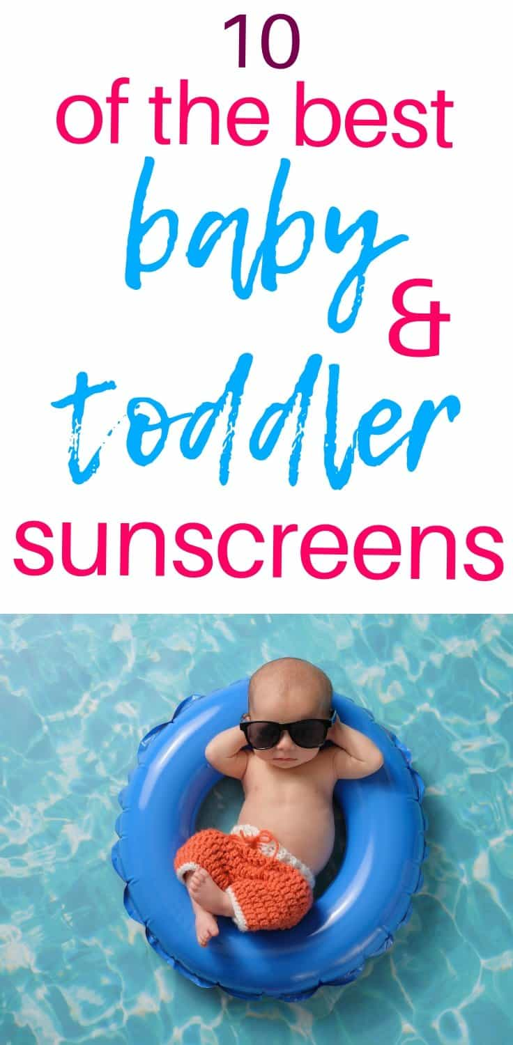 10 best baby and toddler sunscreens as recommended by the EWG