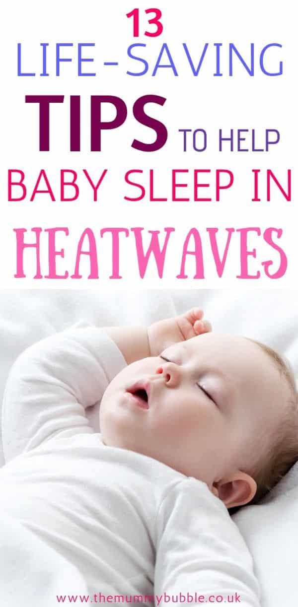 life-saving tips to help your baby sleep in heatwaves