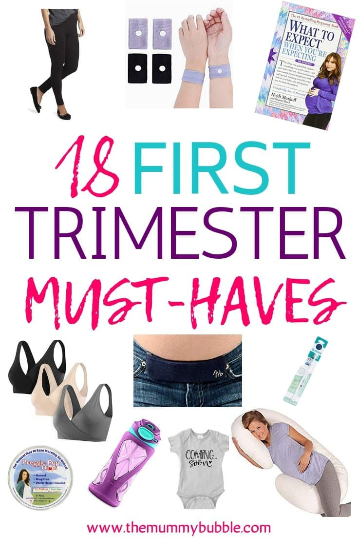 18 first trimester must-haves