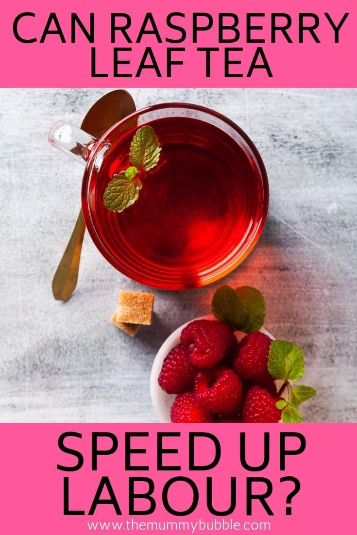can raspberry leaf tea shorten labour