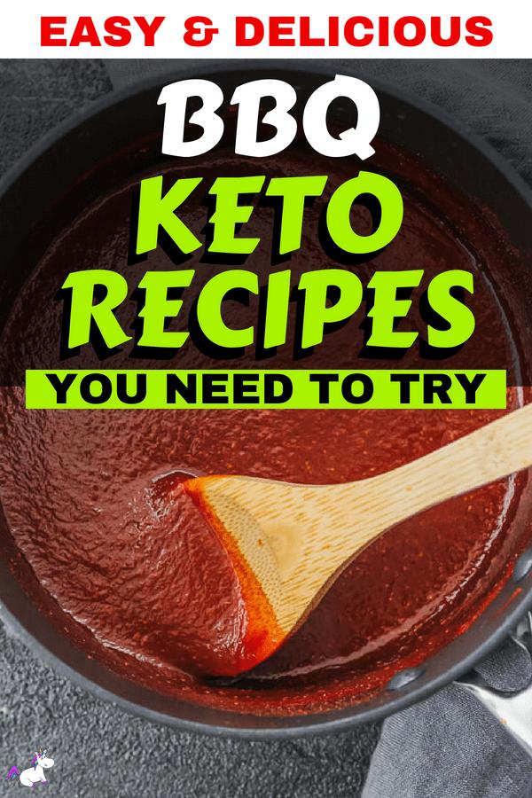 Easy & Delicious BBQ Keto Recipes You Need To Try #keto #ketogenicdiet #ketorecipes #bbq #bbqrecipes #lowcarbrecipe #bbqketofood