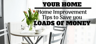 How to add value to your home | Home Improvement Tips to Save You Money