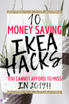 10 Money Saving Ikea Hacks That You Cannot Afford To Miss
