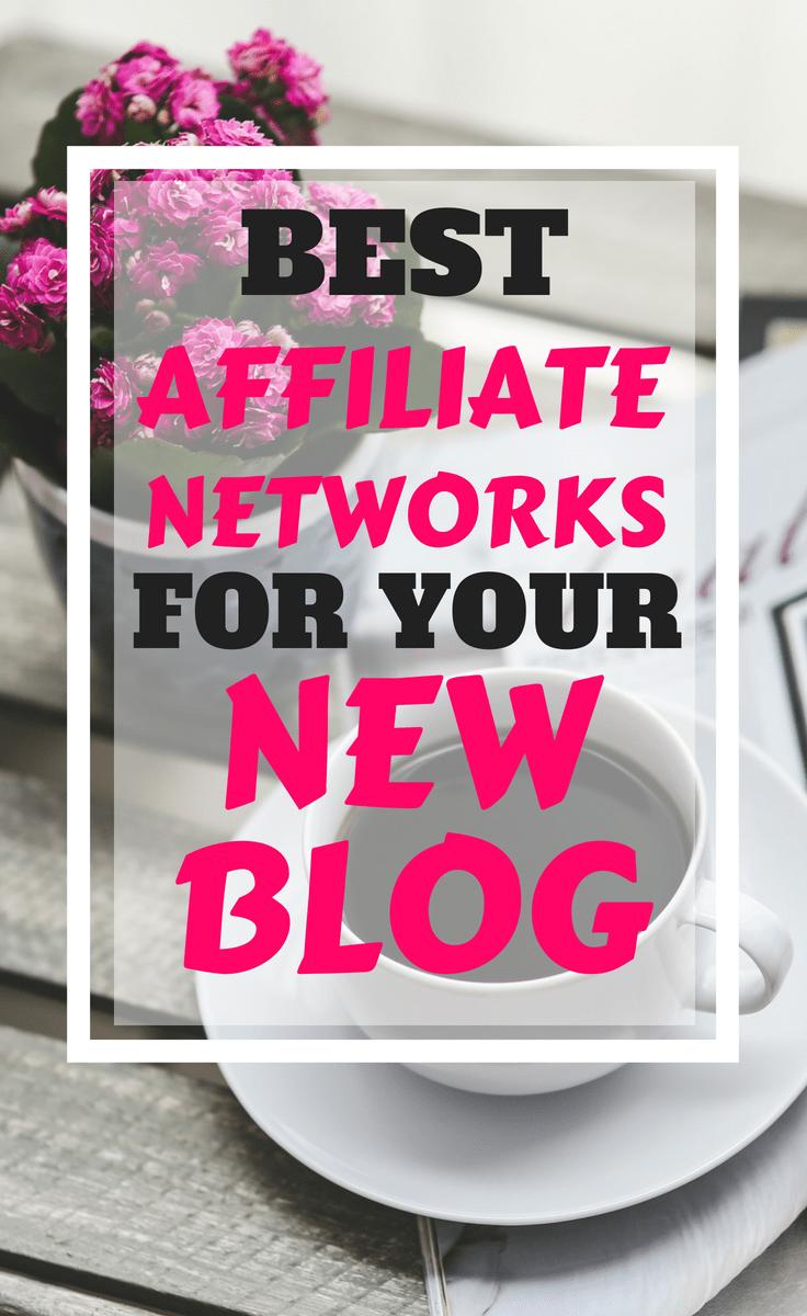 Best affiliate networks for your new blog #blogging #affiliates #affiliatenetworks #makemoney #bloggingtips #howtomakemoneyblogging