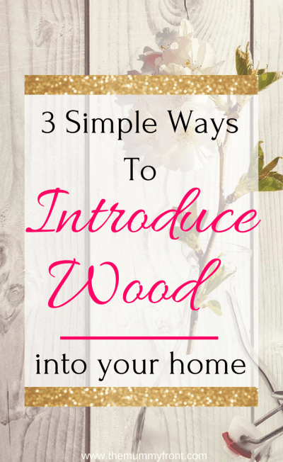 3 stunning ways to introduce wood in your home #homedecor #rustic #diy #woodfloors #wood #rusticstyle #homestyle #homedecorideas