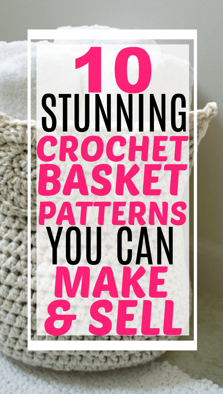 10 Easy Crochet Basket Patterns From Etsy That You Can Make and Sell #crochetforbeginners #crochet #crochetprojects #crochetprojectstomakeandsell #etsy #crochetpatternseasy #crochetpatternstepbystep #craftideas #craftstosell #hottosellonetsy #baskets #storageideas #crochetbaskets