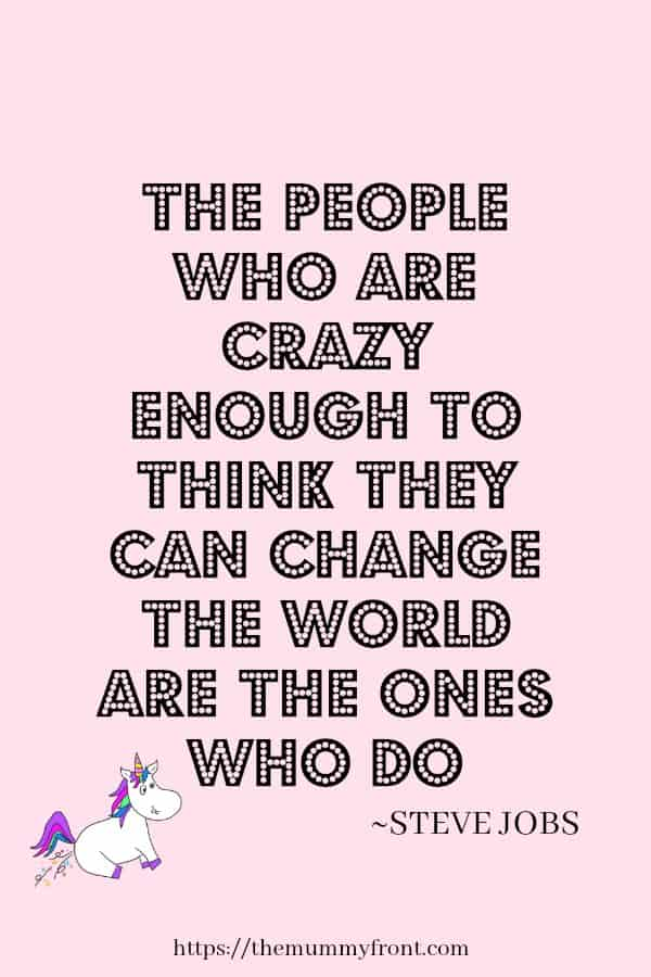 The people who are crazy enough to think they can change the world are the ones who do ~Steve Jobs #motivationalquote #quotestoinspre #inspirationalquotes #quotestoliveby