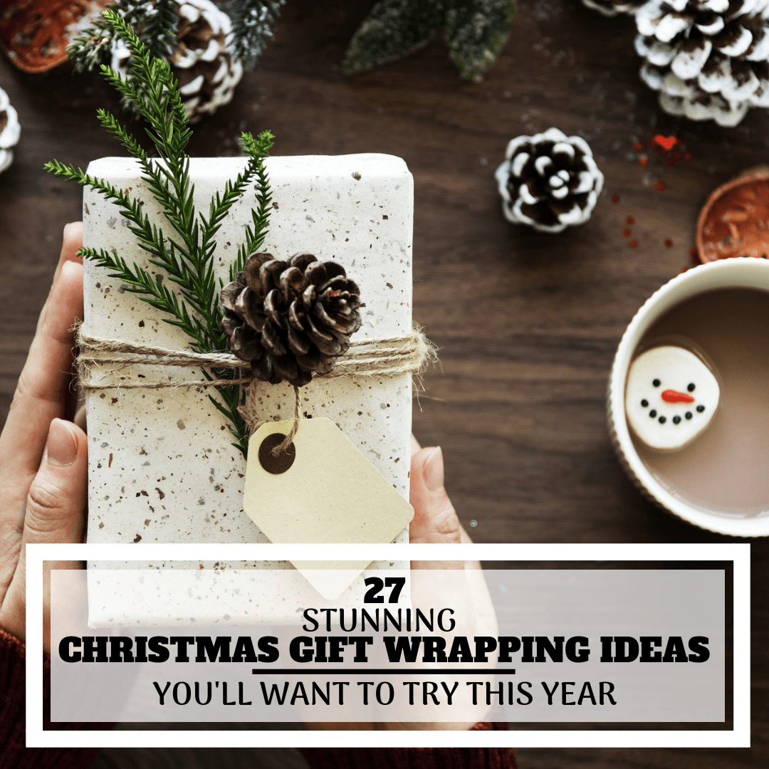27 Christmas Gift Wrapping Ideas You'll Definitely Want To Try | No Fancy Gift Wrapping Techniques Required For These Stunning Present Wrapping Ideas | Christmas Gifts | Via https://themummyfront.com | Elegant Gift Wrapping | Gift Wrapping | #christmas #diychristmaswrapping #christmasgiftwrappingideas #christmasgifts #themummyfront.com #festivewrapping