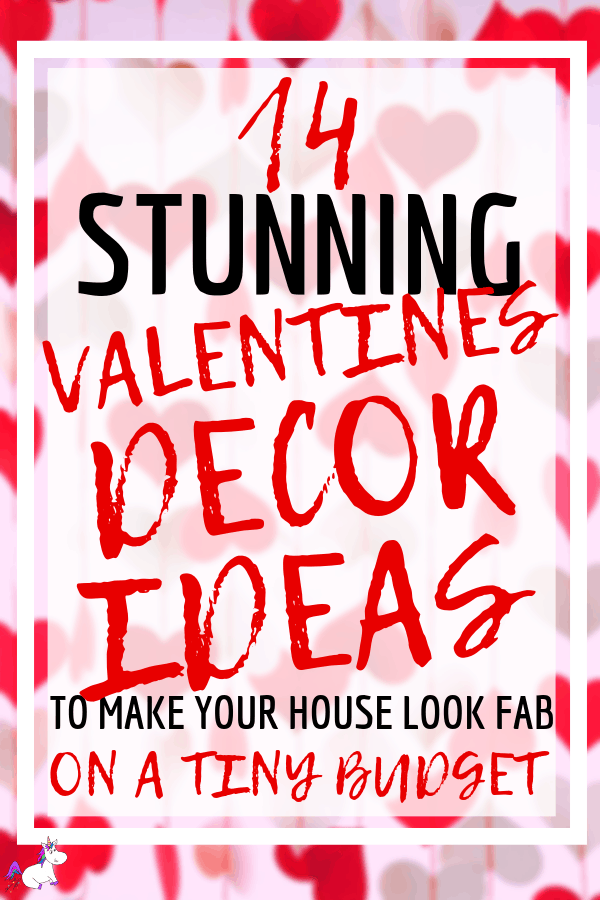 14 Stunning Valentine's Day Decoration Ideas That Will Make Your Home Look Fab On A Budget! #valentineshomedecor #valentinesdiy #valentinesdaydecorationideas #valentines #valentinesdaycrafts #valentinesdecor Valentines decor for the home