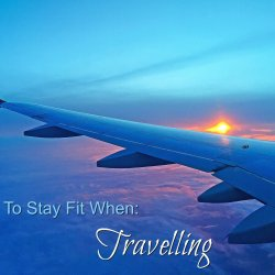 How to stay fit when travelling feature image