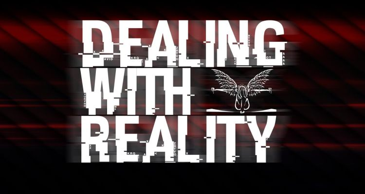 Dealing With Reality