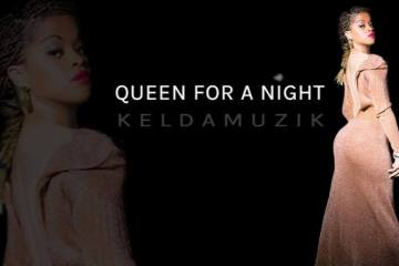 Keldamuzik - Queen For A Night