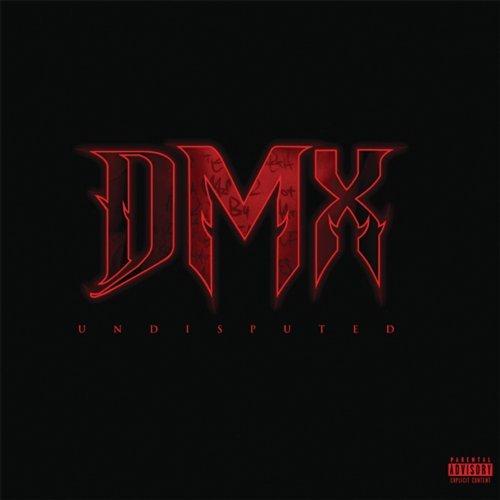 DMX, Undisputed | Album Review