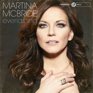 Martina McBride, Everlasting © Vinyl Recordings