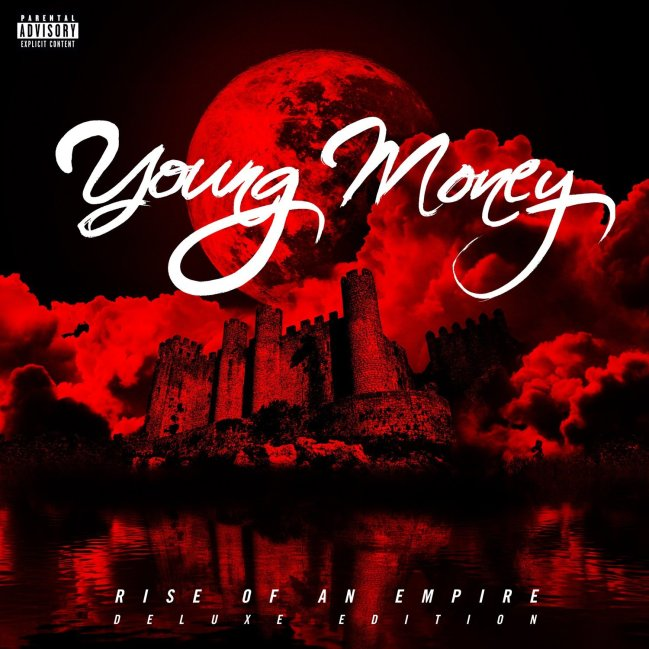 Young Money, Rise of an Empire © Cash Money