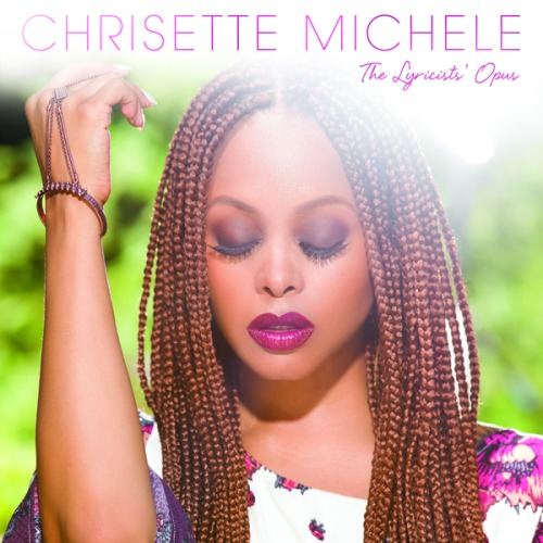 Chrisette Michele, The Lyricists' Opus © Chrisette Michele