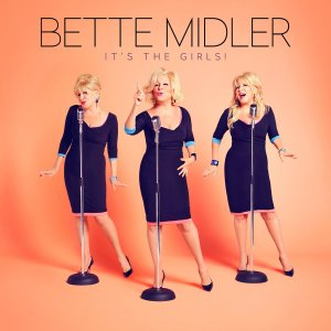 Bette Midler, It's The Girls! © Warner Bros