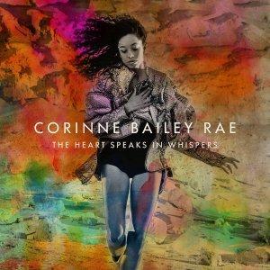 Corinne Bailey Rae, The Heart Speaks In Whispers © Virgin