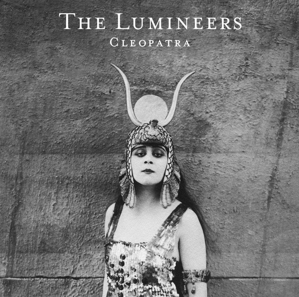 The Lumineers, Cleopatra © Dualtone Music