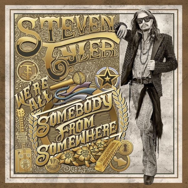 Steven Tyler, We're All Somebody from Somewhere © Big Machine