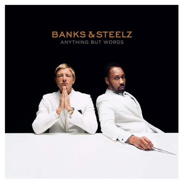 Banks & Steelz, Anything But Words © Warner Bros.