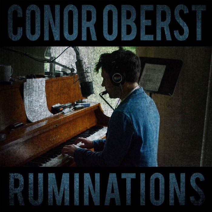 Conor Oberst, Ruminations © Nonesuch