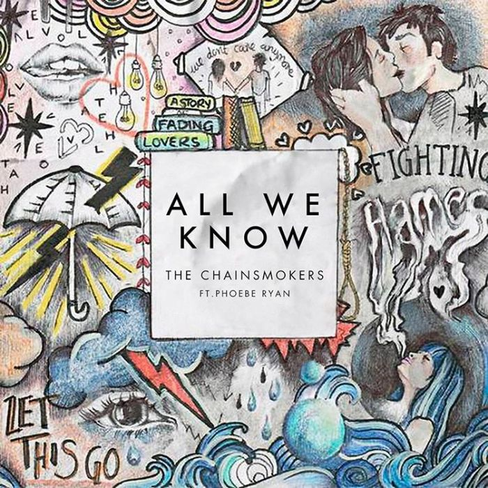 The Chainsmokers, All We Know (ft. Phoebe Ryan) © Disruptor/Columbia