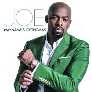 Joe, #MYNAMEISJOETHOMAS © Plaid Lover/BMG Rights Mgt