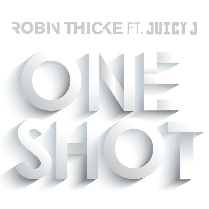 Robin Thicke, One Shot © Interscope