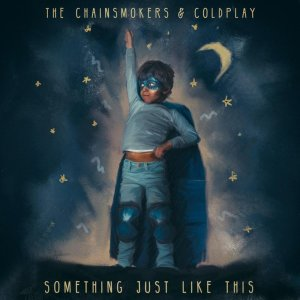 The Chainsmokers & Coldplay, Something Just Like This © Columbia