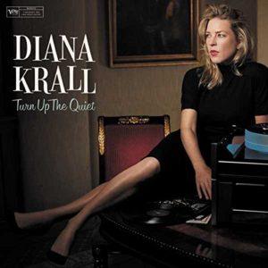 Diana Krall, Turn Up the Quiet © Verve