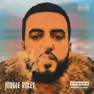 French Montana, Jungle Rules © Epic